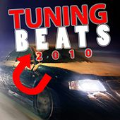 Tuning Beats 2010 by Various Artists