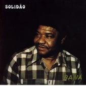 Solidão by Bana