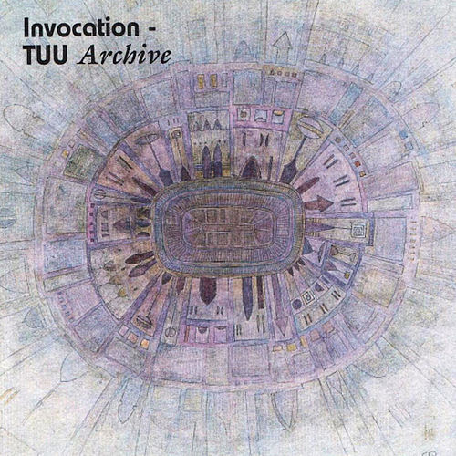 Invocation: Archive by TUU