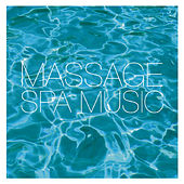 Massage Spa Music by Various Artists