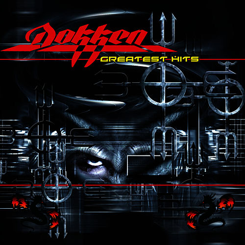 Greatest Hits (Re-Recorded / Remastered Versions) by Dokken