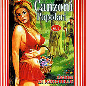 Canzoni Popolari Vol. 6 by Various Artists