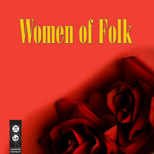 Women Of Folk (Re-Recorded / Remastered Versions) by Various Artists