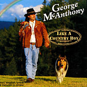 Like a country boy by George Mcanthony