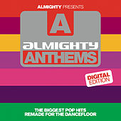 Almighty Presents: Almighty Anthems by Various Artists