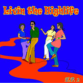 Living The Highlife EP 2 by Various Artists