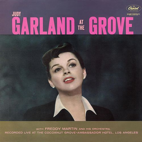 Garland At The Grove by Judy Garland