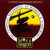 Miss Saigon (Cameron Mackintosh Presents) by Various Artists