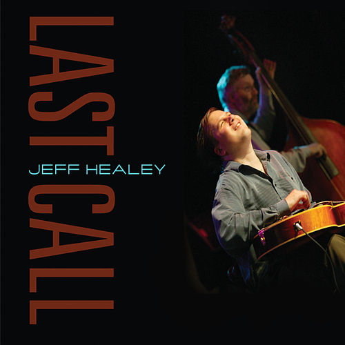 Last Call by Jeff Healey