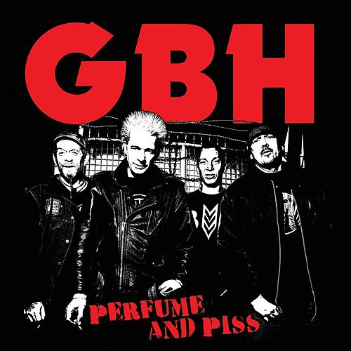 Perfume And Piss by G.B.H.