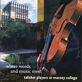 Where Words & Music Meet by Talisker Players