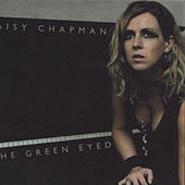 The Green Eyed by Daisy Chapman