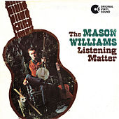The Listening Matter by Mason Williams