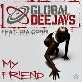 My Friend - Taken from Superstar by Global Deejays