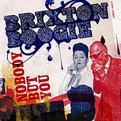 Nobody But You by Brixtonboogie