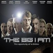The Big I Am Soundtrack by Various Artists