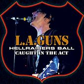 Hellraisers Ball by L.A. Guns