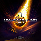 Planet X by Abomination