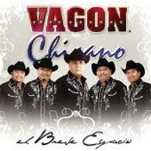 El Breve Espacio by Vagon Chicano