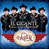 El Gigante De La Música Norteña by El Poder Del Norte