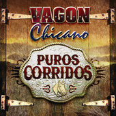 Puros Corridos by Vagon Chicano