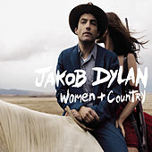 Women and Country by Jakob Dylan