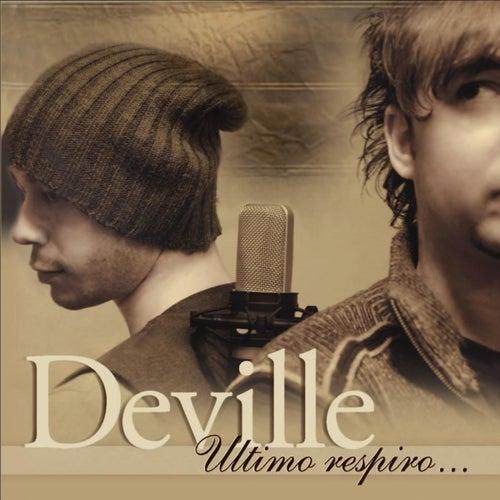 Ultimo respiro... by Deville