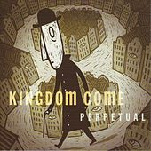 Perpetual by Kingdom Come