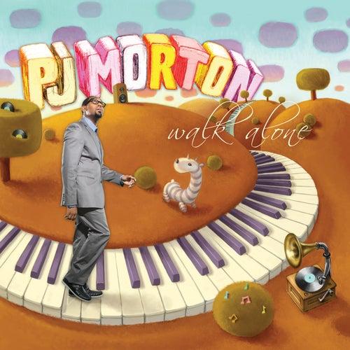 Walk Alone by PJ Morton