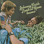 Look At Them Beans by Johnny Cash