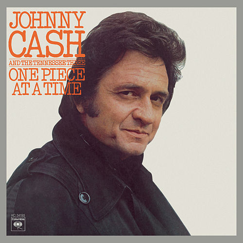 One Piece At A Time by Johnny Cash