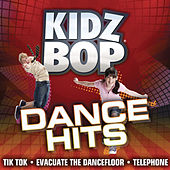 Kidz Bop Dance Hits by KIDZ BOP Kids