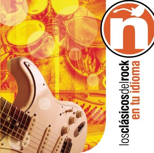 Los Clásicos Del Rock En Tu Idioma by Various Artists