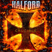Crucible by Halford