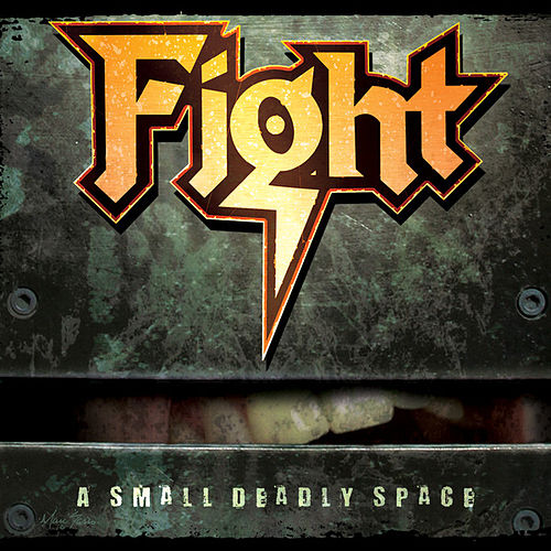 A Small Deadly Space by Fight
