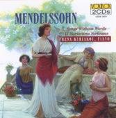 Mendelssohn: Songs Without Words, 17 Variations Serieuses by Rena Kyriakou