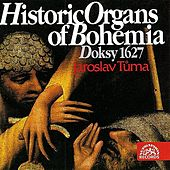 Historic Organs of Bohemia I by Jaroslav Tuma
