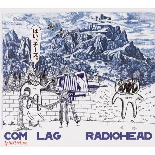 Com Lag: 2+2=5 von Radiohead