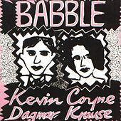 Babble by Kevin Coyne