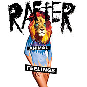 Animal Feelings by Rafter
