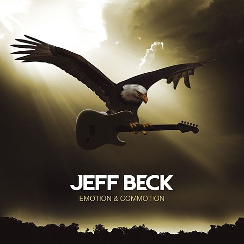 Emotion & Commotion by Jeff Beck