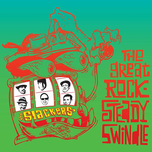 The Great Rocksteady Swindle by The Slackers