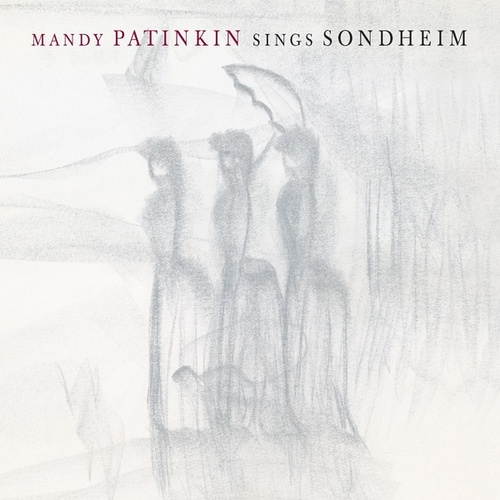 Mandy Patinkin Sings Sondheim by Mandy Patinkin
