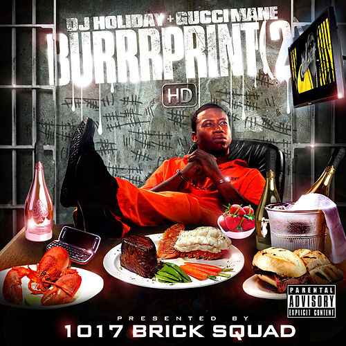 Burrrprint [2] HD by Gucci Mane