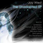 The Unadapted E.p by Jay West