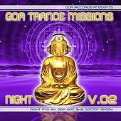 Goa Trance Missions v.2 Night by Goa Doc by Various Artists