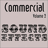 Commercial Sound Effects - Vol. 2 by Sound Effects