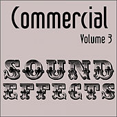 Commercial Sound Effects - Vol. 3 by Sound Effects