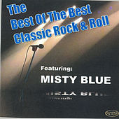 The Best of The Best - Classic Rock & Roll von Various Artists