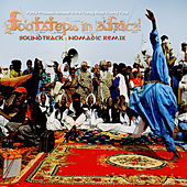 Footsteps in Africa Soundtrack Nomadic Remix by Various Artists